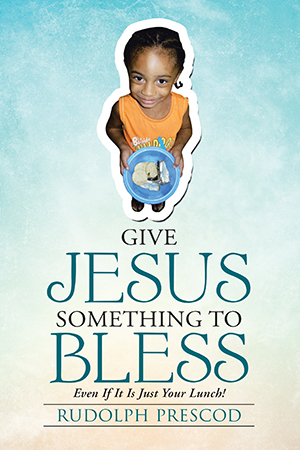 Give Jesus Something To Bless