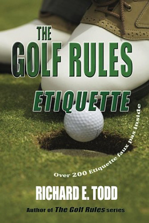 The Golf Rules Etiquette