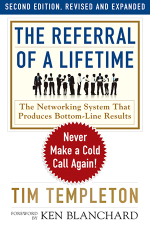 The Referral of a Lifetime - Revised and Expanded, 2nd Edition