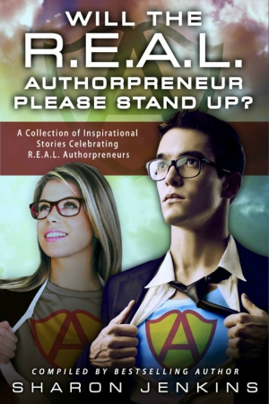 Will the R.E.A.L. Authorpreneur Please Stand Up?