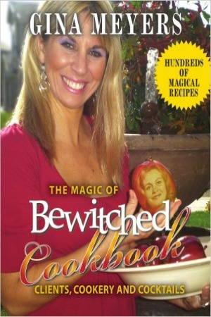 The Magic of Bewitched Cookbook