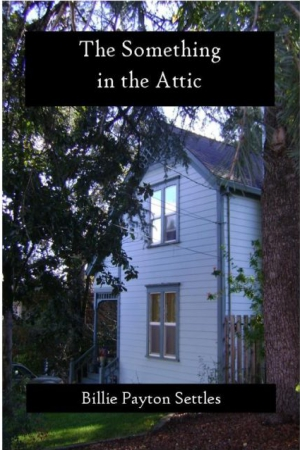The Something In the Attic