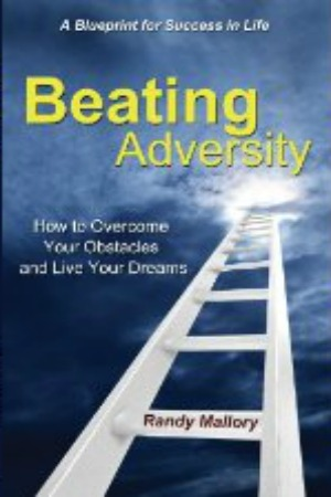 Beating Adversity  A Blueprint for Success in Life