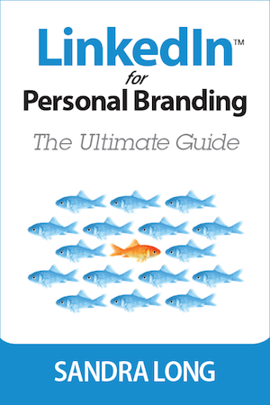 LinkedIn for Personal Branding: