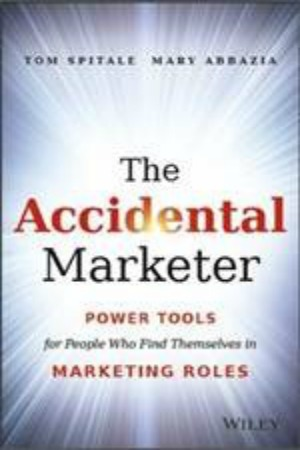 The Accidental Marketer