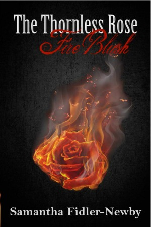 The Thornless Rose: Fire Blush