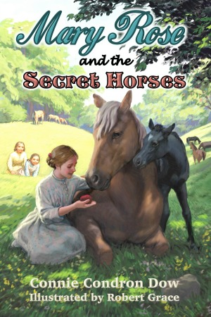 Mary Rose and the Secret Horses