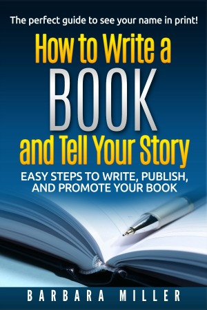 How to Write a Book and Tell Your Story