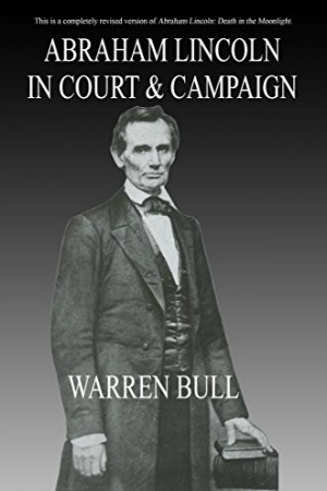 Abraham Lincoln in Court & Campaign