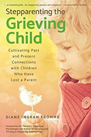 Stepparenting the Grieving Child