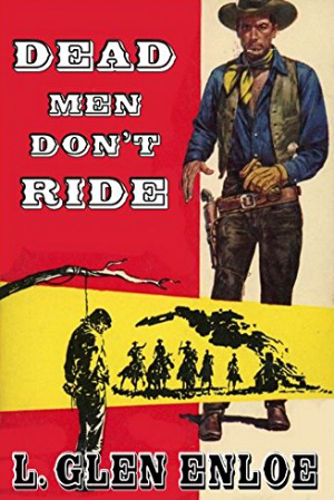 Dead Men Don't Ride