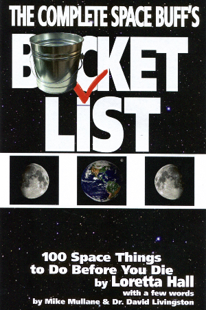 The Complete Space Buff's Bucket List