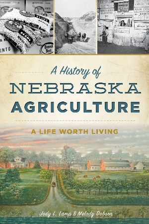 A History of Nebraska Agriculture