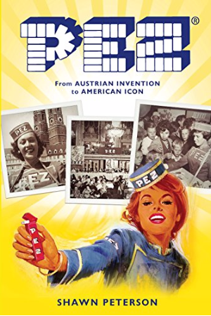 PEZ; from Austrian Invention to American Icon