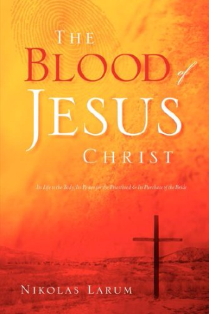 The Blood of Jesus Christ