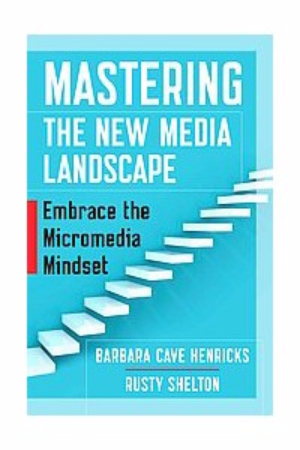 Mastering the New Media Landscape