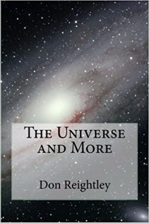 The Universe and More