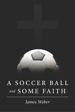 A Soccer Ball and Some Faith