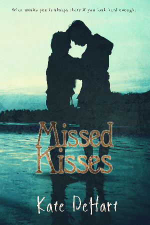 Missed Kisses