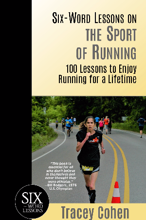 Six-Word Lessons on the Sport of Running