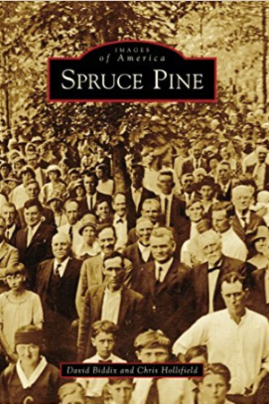 Images of America: Spruce Pine