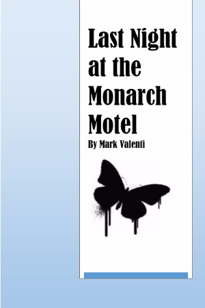 Last Night at the Monarch Motel