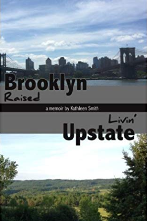 Brooklyn Raised Livin' Upstate
