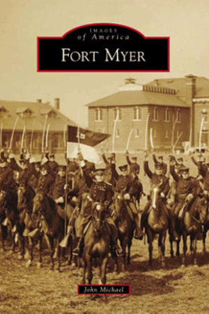 Images of America-Fort Myer
