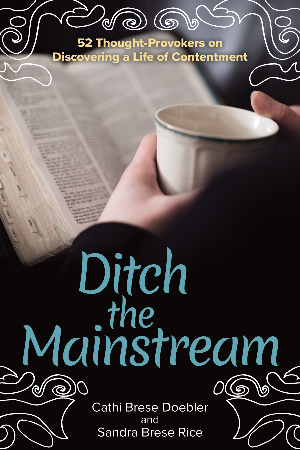 Ditch the Mainstream