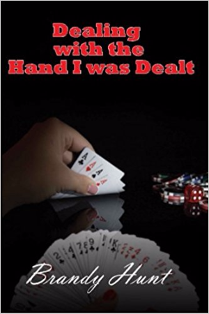 Dealing with the Hand I Was Dealt