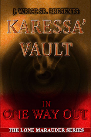 Karessa' Vault in One Way Out