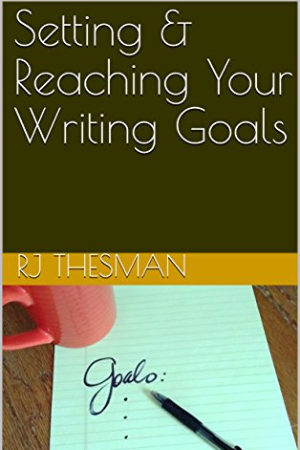Setting and Reaching Your Writing Goals