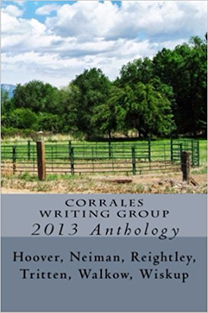 Corrales Writing Group 2013 Anthology