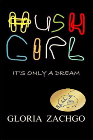 HUSH GIRL: It's Only a Dream