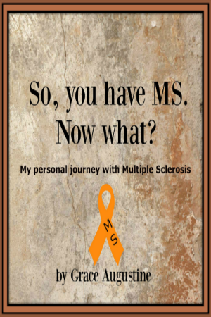 So, You Have MS.  Now What