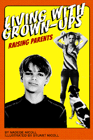 Living With Grown-Ups: Raising Parents