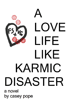 A Love Life Like Karmic Disaster
