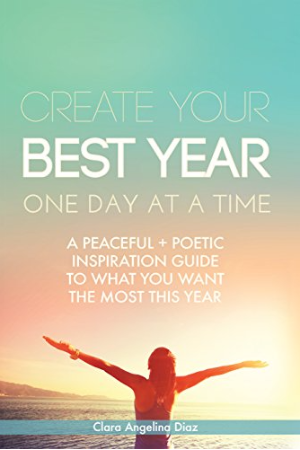 Create Your Best Year, One Day at a Time