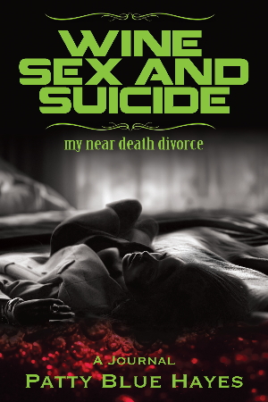 Wine, Sex and Suicide