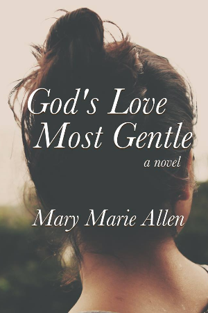 God's Love Most Gentle