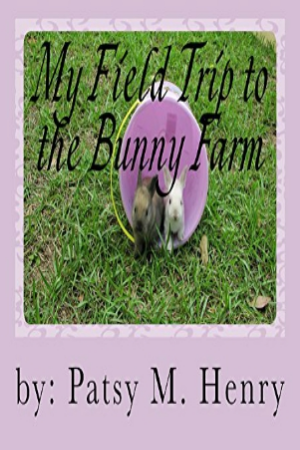 My Field Trip to the Bunny Farm