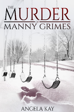 The Murder of Manny Grimes