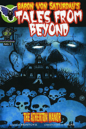 Baron Von Saturday's Tales From Beyond Issue #1