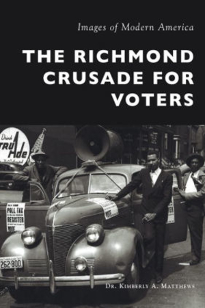 Images of Modern America: The Richmond Crusade for Voters