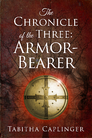 The Chronicle of the Three: Armor-Bearer