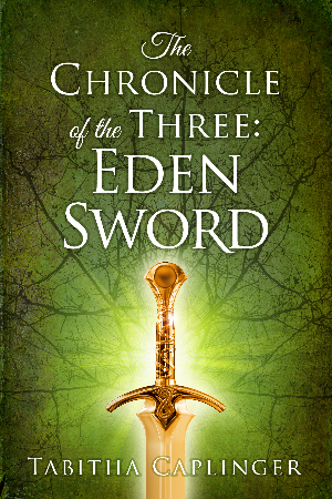 The Chronicle of the Three: Eden Sword