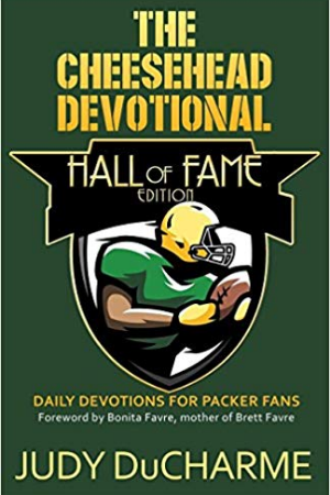 The Cheesehead Devotional Hall of Fame Edition