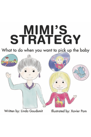 MIMI'S STRATEGY: What to do when you want to pick up the baby