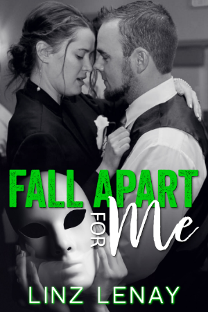 Fall Apart For Me