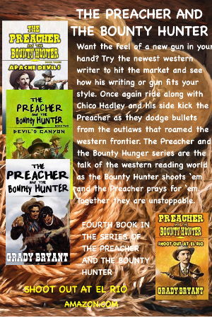 Preacher and the Bounter Hunter series